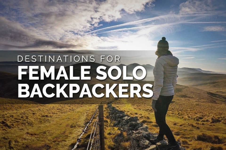 Destinations for female solo Backpackers.